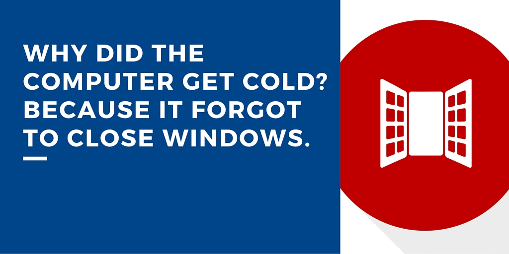 cold windows it joke